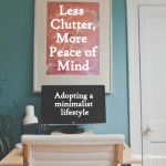 Less clutter, more peace of mind