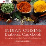 An Interview with May Abraham Fridel - Author of Indian Cuisine Diabetes Cookbook